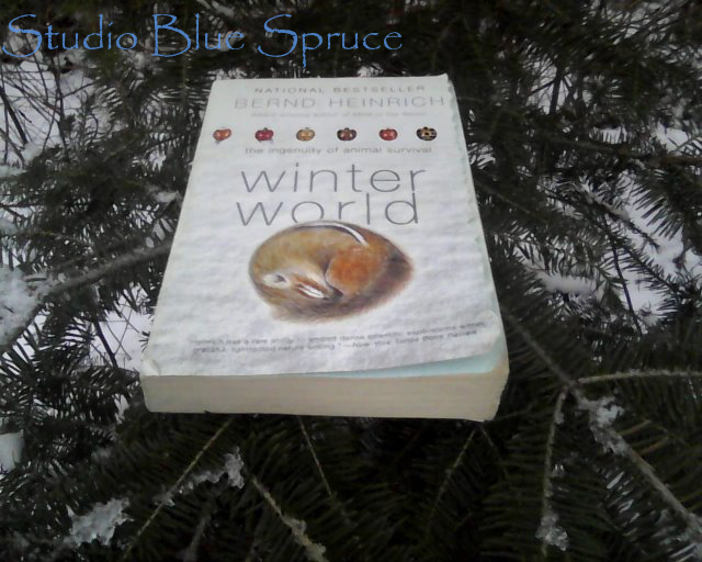 Winter world book by Bernd Heinrich